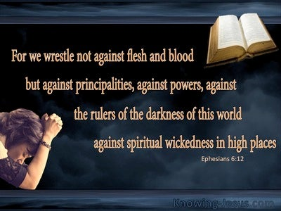 Ephesians 6:12 We Wrestle Not Against Flesh And Blood (black)